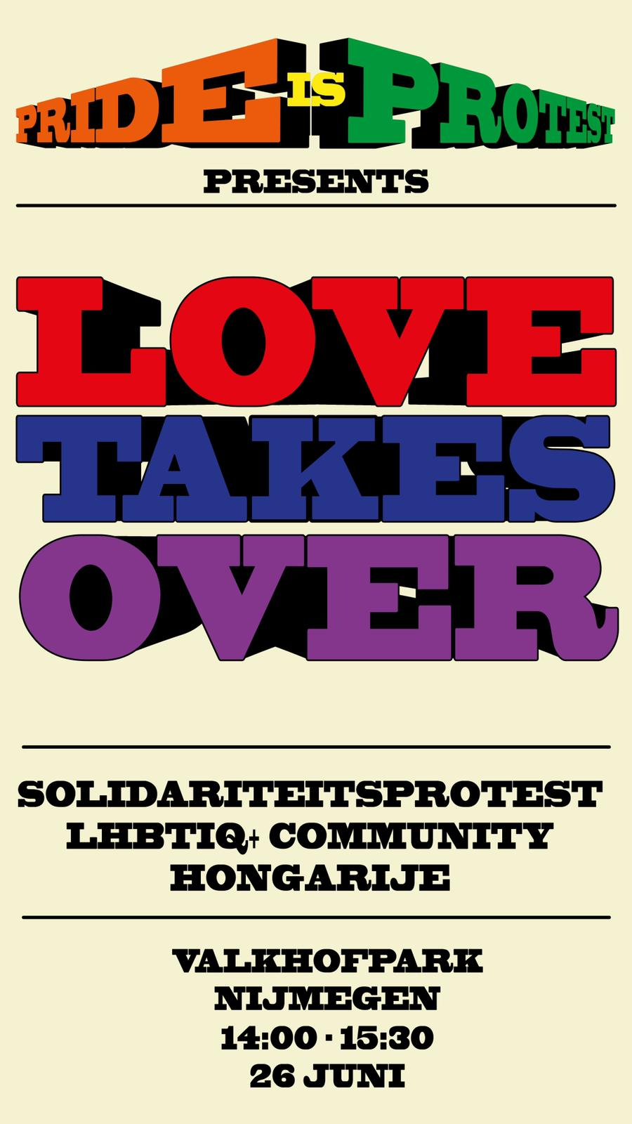 Pride is Protest: Love takes over